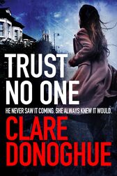 Trust No One: A DI Mike Lockyer Novel 3 by Clare Donoghue