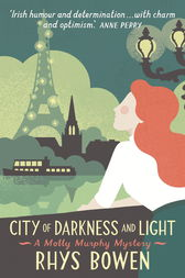 City of Darkness and Light by Rhys Bowen