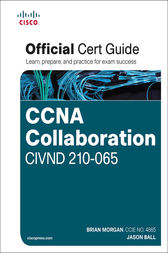 CCNA Collaboration CIVND 210-065 Official Cert Guide by Brian Morgan