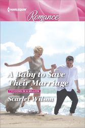 A Baby to Save Their Marriage by Scarlet Wilson