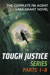 Tough Justice Series Box Set: Parts 1 - 8 by Carla Cassidy