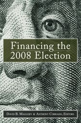 Financing the 2008 Election by David B. Magleby