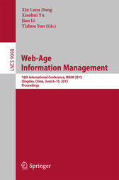 Web-Age Information Management by Xiaohui Yu