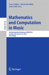 Mathematics and Computation in Music by Tom Collins