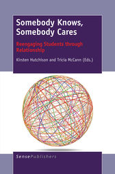 Somebody Knows, Somebody Cares by Kirsten Hutchison