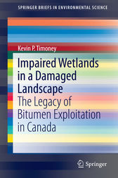 Impaired Wetlands in a Damaged Landscape by Kevin P. Timoney