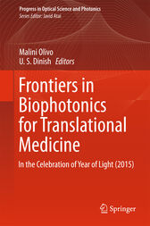 Frontiers in Biophotonics for Translational Medicine by Malini Olivo