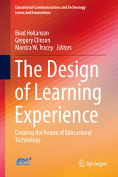 The Design of Learning Experience by Brad Hokanson