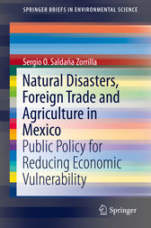Natural Disasters, Foreign Trade and Agriculture in Mexico by PhD Saldaña Zorrilla
