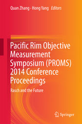 Pacific Rim Objective Measurement Symposium (PROMS) 2014 Conference Proceedings by Quan Zhang