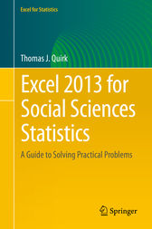 Excel 2013 for Social Sciences Statistics by Thomas J. Quirk