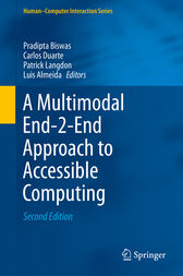 A Multimodal End-2-End Approach to Accessible Computing by Pradipta Biswas