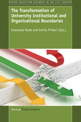 The Transformation of University Institutional and Organizational Boundaries by Emilia Primeri