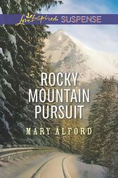 Rocky Mountain Pursuit (Mills & Boon Love Inspired Suspense) by Mary Alford