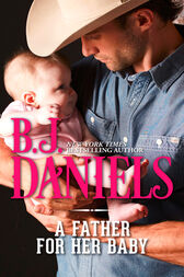 A Father For Her Baby (Mills & Boon M&B) by B.J. Daniels