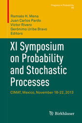 XI Symposium on Probability and Stochastic Processes by Ramsés H. Mena