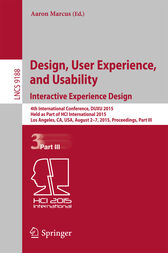 Design, User Experience, and Usability: Interactive Experience Design by Aaron Marcus