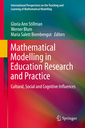 Mathematical Modelling in Education Research and Practice by Gloria Ann Stillman