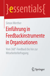Einführung in Feedbackinstrumente in Organisationen by Simon Werther