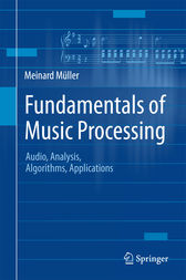 Fundamentals of Music Processing by Meinard Müller