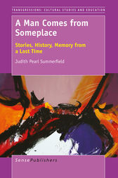 A Man Comes from Someplace by Judith Pearl Summerfield