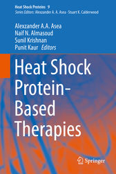 Heat Shock Protein-Based Therapies by Alexzander A. A. Asea