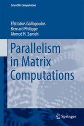Parallelism in Matrix Computations by Efstratios Gallopoulos
