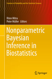 Nonparametric Bayesian Inference in Biostatistics by Riten Mitra