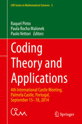 Coding Theory and Applications by Raquel Pinto