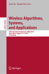 Wireless Algorithms, Systems, and Applications by Kuai Xu