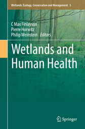 Wetlands and Human Health by C Max Finlayson