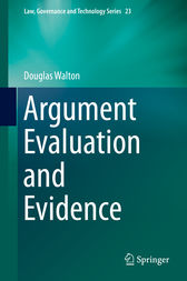 Argument Evaluation and Evidence by Douglas Walton