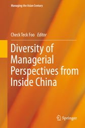 Diversity of Managerial Perspectives from Inside China by Check Teck Foo