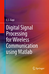 Digital Signal Processing for Wireless Communication using Matlab by E.S. Gopi