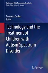 Technology and the Treatment of Children with Autism Spectrum Disorder by Teresa A. Cardon