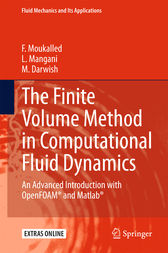 The Finite Volume Method in Computational Fluid Dynamics by F. Moukalled