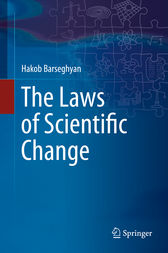 The Laws of Scientific Change by Hakob Barseghyan
