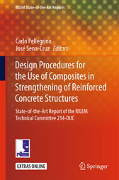 Design Procedures for the Use of Composites in Strengthening of Reinforced Concrete Structures by Carlo Pellegrino