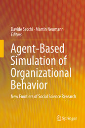 Agent-Based Simulation of Organizational Behavior by Davide Secchi