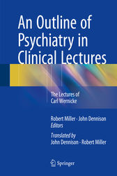 An Outline of Psychiatry in Clinical Lectures by ONZM Miller