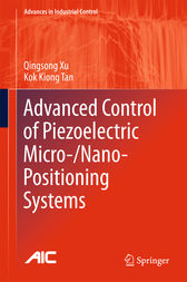 Advanced Control of Piezoelectric Micro-/Nano-Positioning Systems by Qingsong Xu
