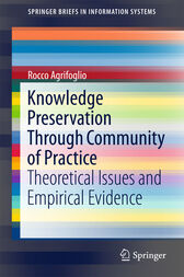 Knowledge Preservation Through Community of Practice by Rocco Agrifoglio