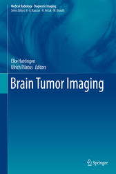 Brain Tumor Imaging by Elke Hattingen