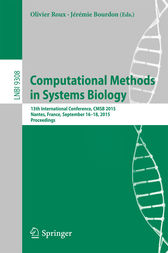Computational Methods in Systems Biology by Olivier Roux