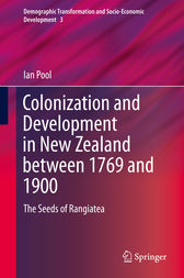 Colonization and Development in New Zealand between 1769 and 1900 by Ian Pool