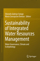 Sustainability of Integrated Water Resources Management by Shimelis Gebriye Setegn
