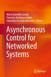 Asynchronous Control for Networked Systems by María Guinaldo Losada