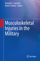 Musculoskeletal Injuries in the Military by Kenneth L. Cameron
