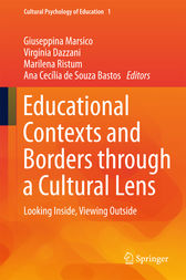 Educational Contexts and Borders through a Cultural Lens by Giuseppina Marsico