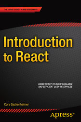 Introduction to React by Cory Gackenheimer